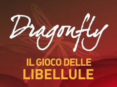 Dragonfly – il gioco delle libellule